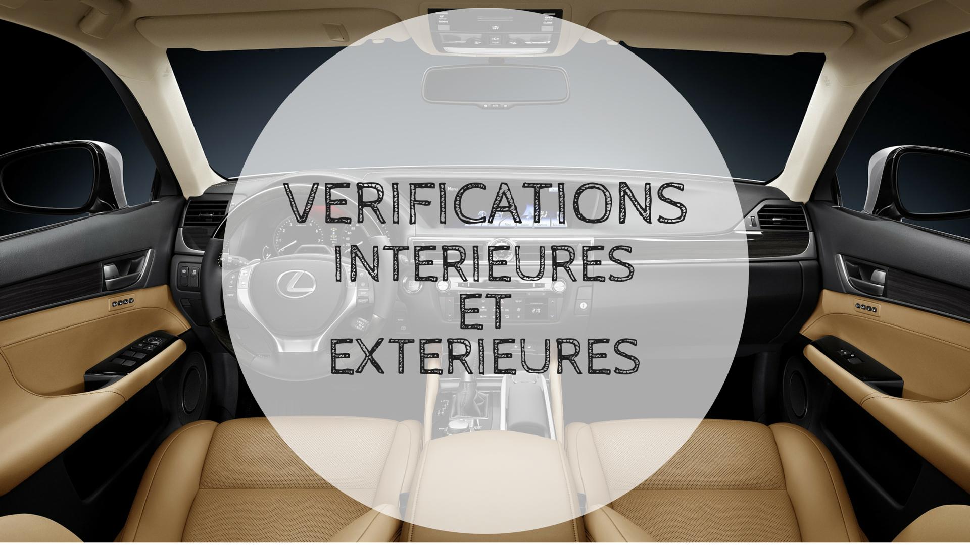 v 233 rifications int 233 rieures et ext 233 rieures au permis de conduire