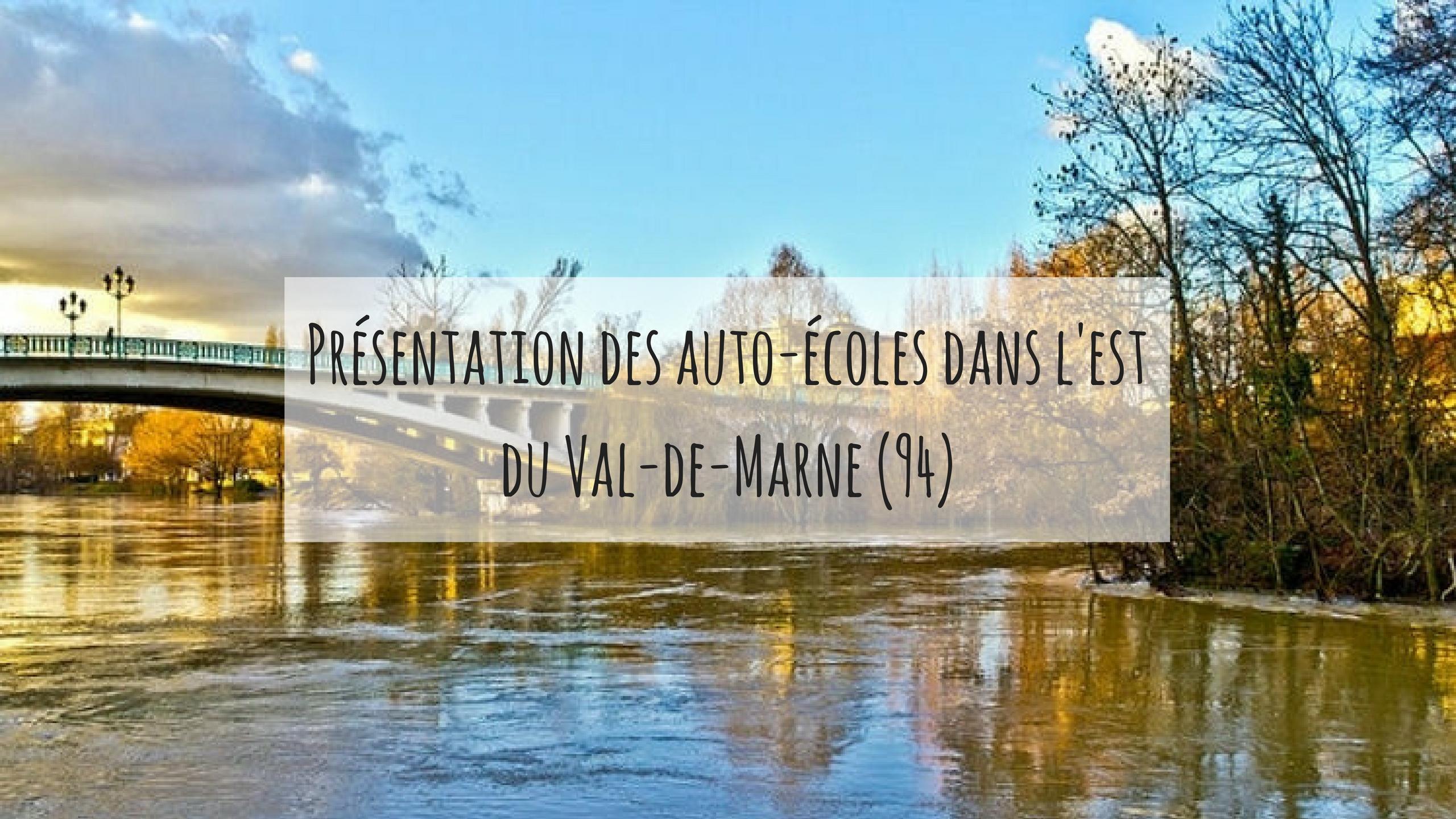 Les auto-écoles de l'est du Val-de-Marne (94)